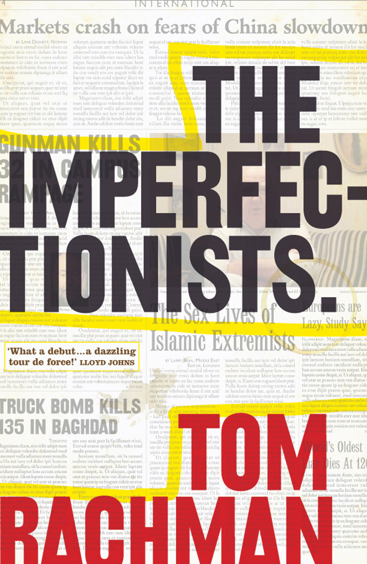 The Imperfectionists By: Tom Rachman