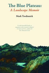The Blue Plateau: A Landscape Memoir