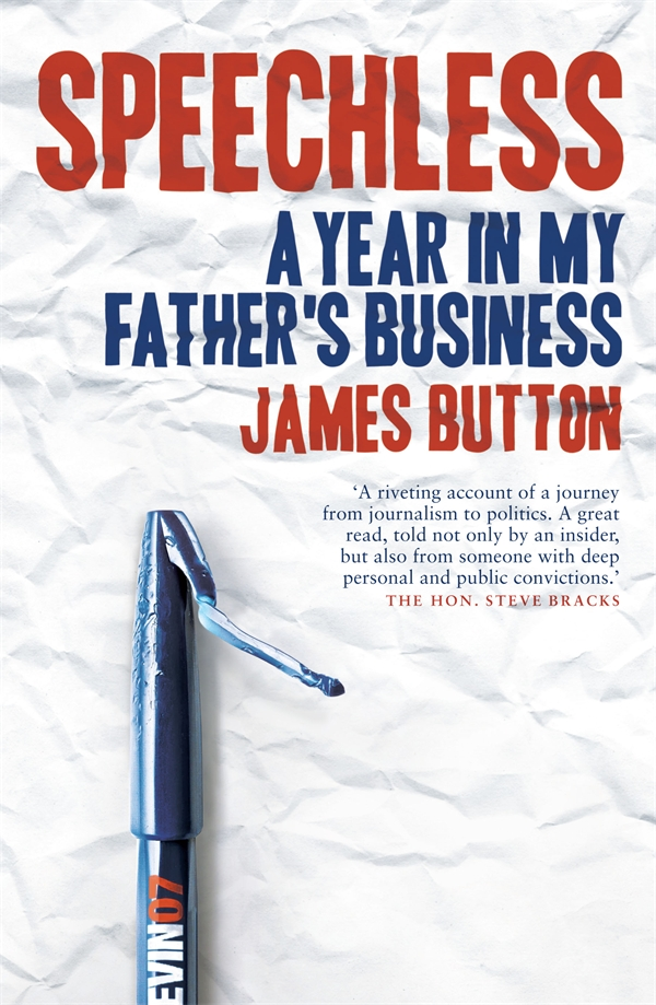James Button, author of Speechless : A Year In My Father's Business