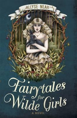 Click to buy Fairytales for Wilde Girls