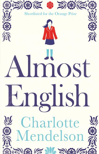 19.Charlotte Mendelson-Almost English