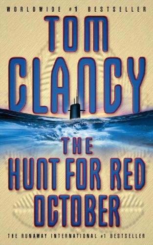 the hunt for red october by tom clancy essay This paper discusses tom clancy's the hunt for red october, a cold war novel about an east-west submarine intrigue and confrontation, published in 1984.