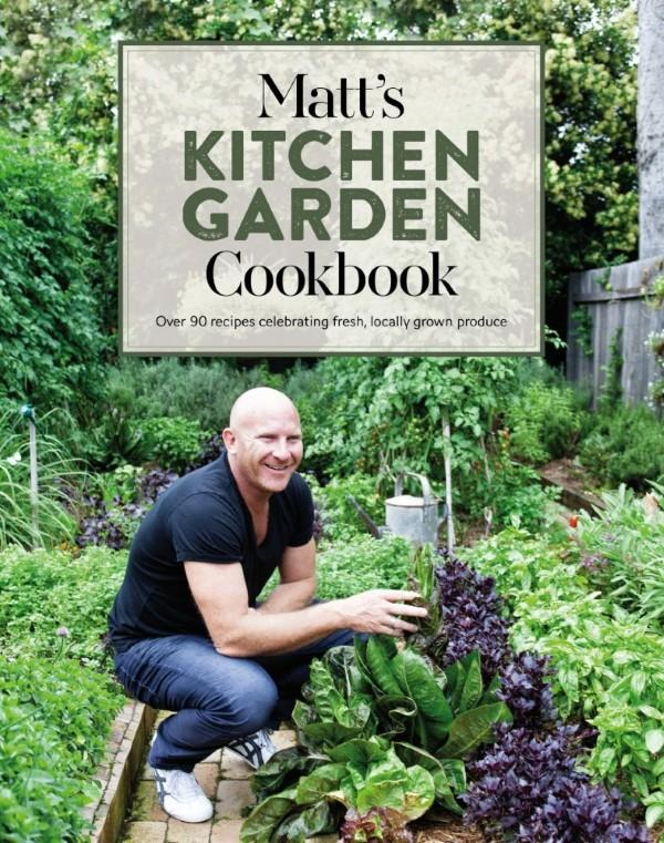 matt-s-kitchen-garden-cookbook-order-your-signed-copy-