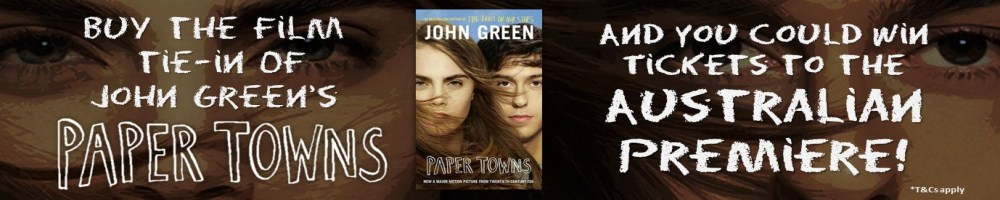 9781460750568_Paper_Towns_Large_Promo_Banner_17062015