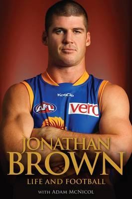 Brown, Jonathan - Life and Football