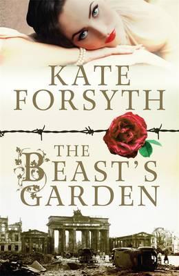 Forsyth, Kate - The Beast's Garden