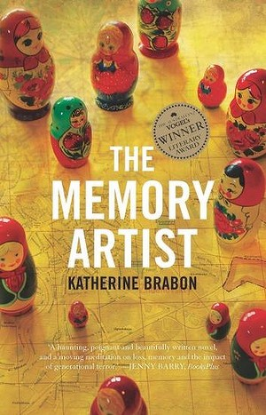 The Memory Artist by Katherine Brabon