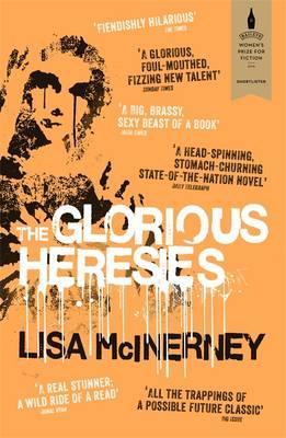 The Glorious Heresiesby Lisa McInerney