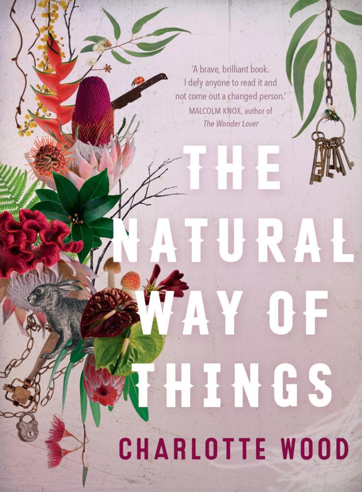 The Natural Way of Thingsby Charlotte Wood