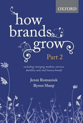 How Brands Grow: Part 2by Jenni Romaniuk, Byron Sharp