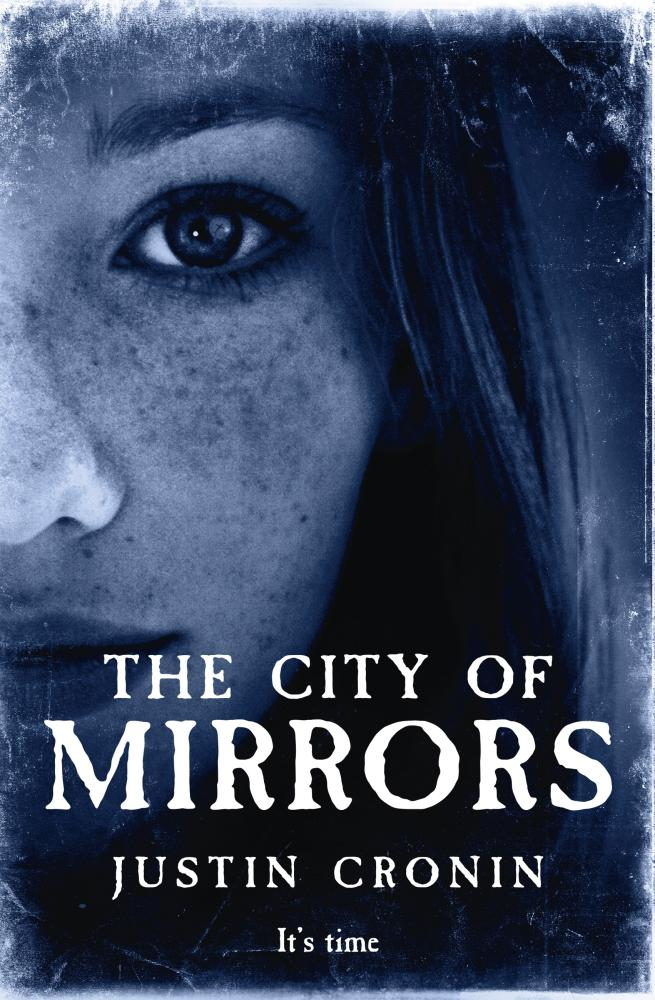 The City of Mirrorsby Justin Cronin