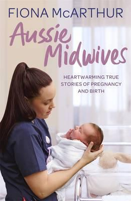 Aussie Midwivesby  Fiona McArthur