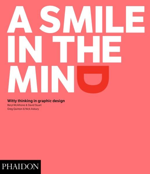 A Smile in the Mindby Beryl McAlhone, David Stuart, Greg Quinton