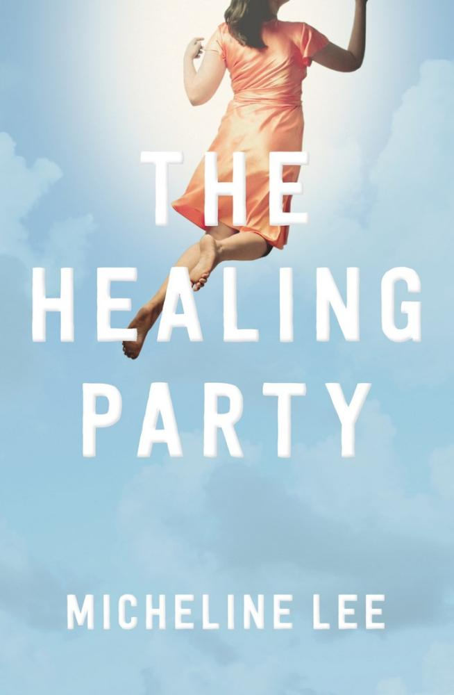 The Healing Partyby Micheline Lee