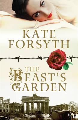 The Beast's Gardenby  Kate Forsyth
