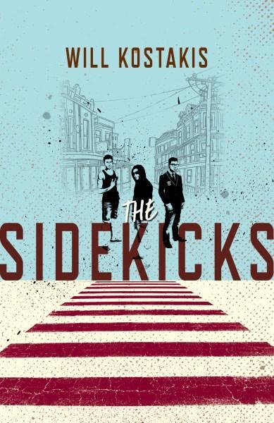 The Sidekicksby Will Kostakis