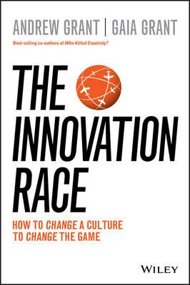 The Innovation Raceby Andrew Grant, Gaia Grant