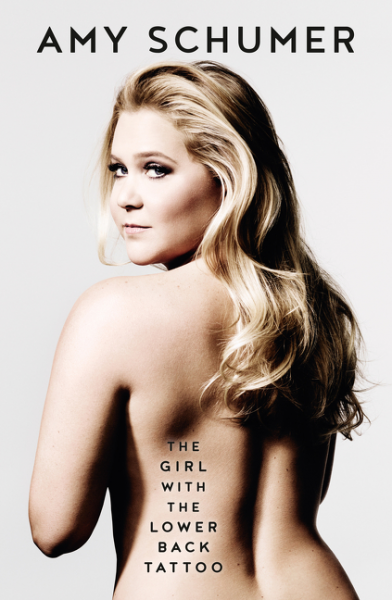 The Girl with the Lower Back Tattooby Amy Schumer