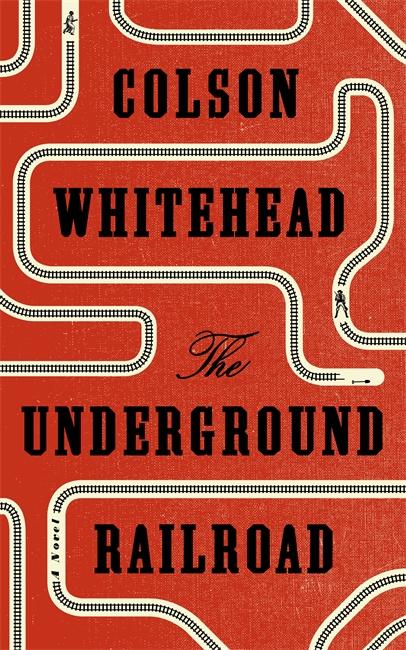 The Underground Railroadby Colson Whitehead