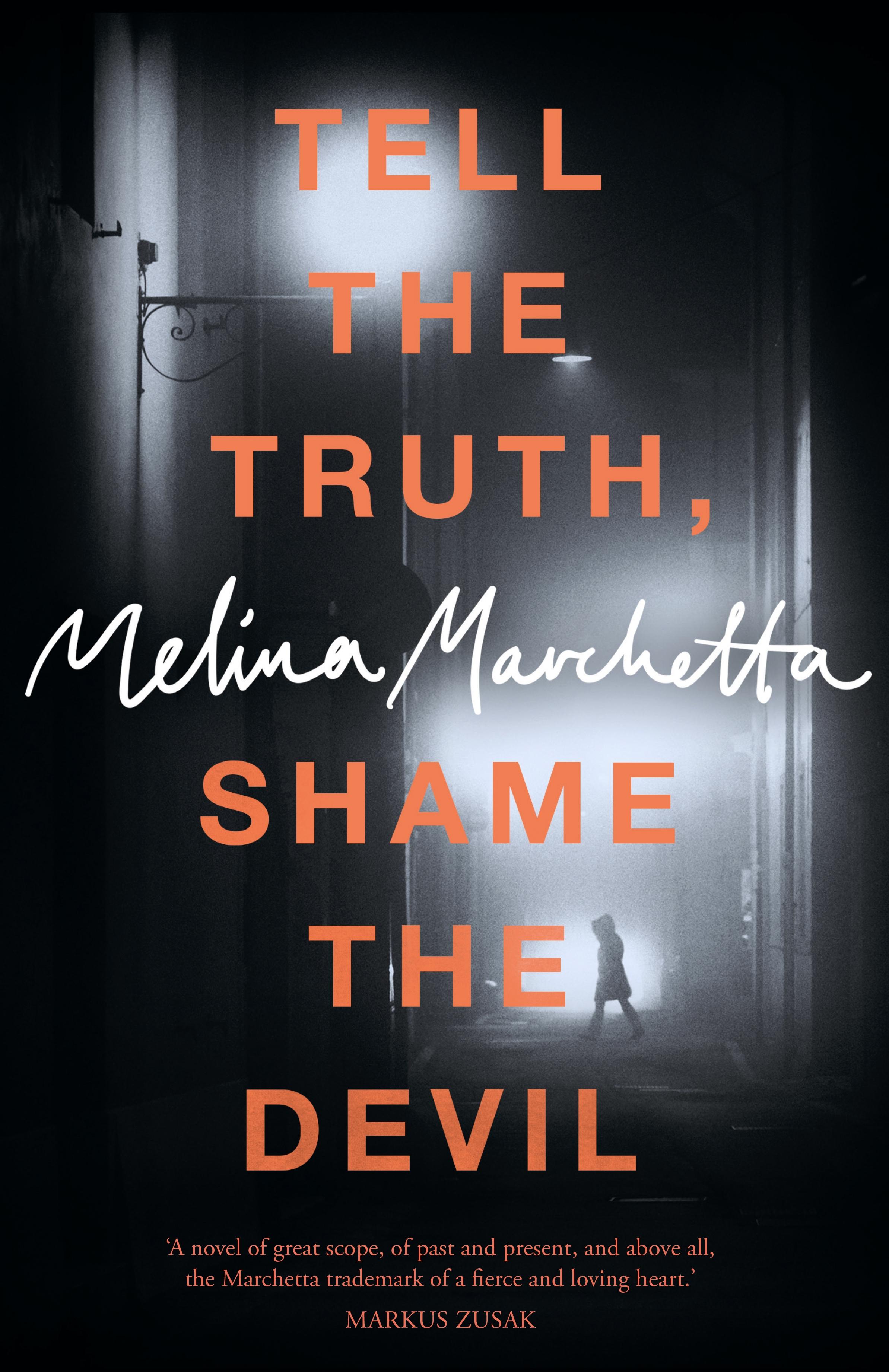 Tell the Truth, Shame the Devilby Melina Marchetta