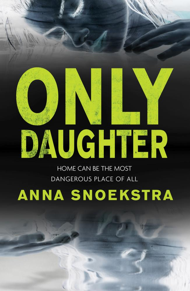 Only Daughterby Anna Snoekstra