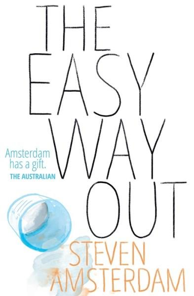 The Easy Way Outby Steven Amsterdam