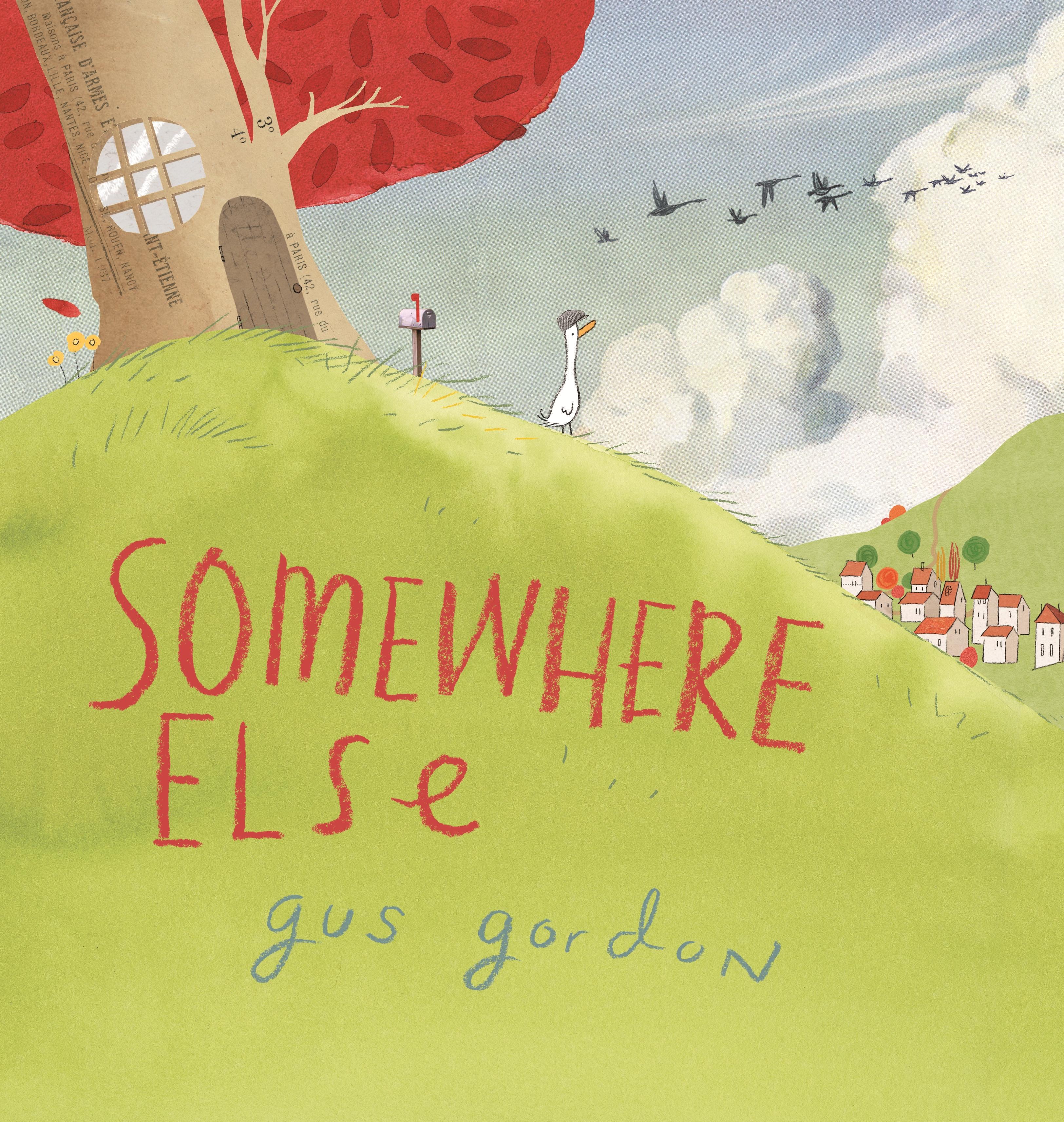 Somewhere Elseby Gus Gordon