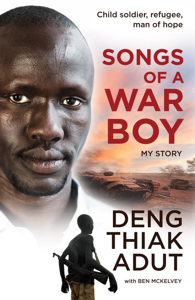 Songs of a War Boyby Deng Thiak Adut, Ben McKelvey