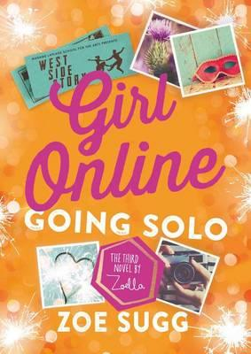 Girl Online: Going Soloby Zoe Sugg