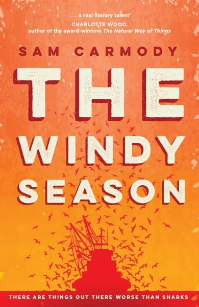 The Windy Seasonby Sam Carmody