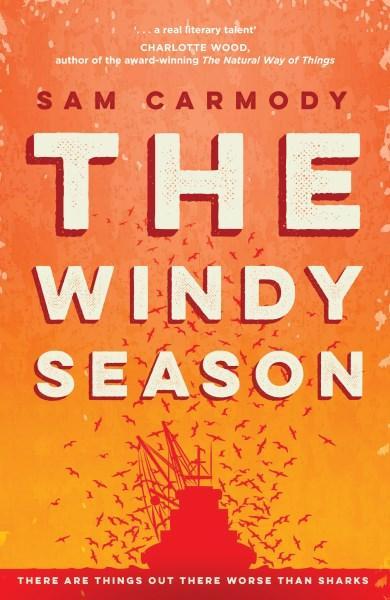 The Windy Seasonby Sam Carmody