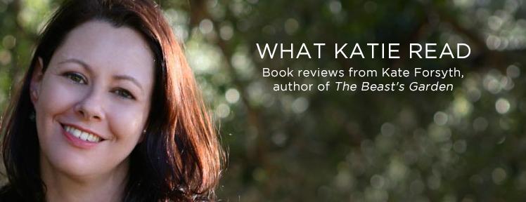 Author Kate Forsyth reviews April 2018