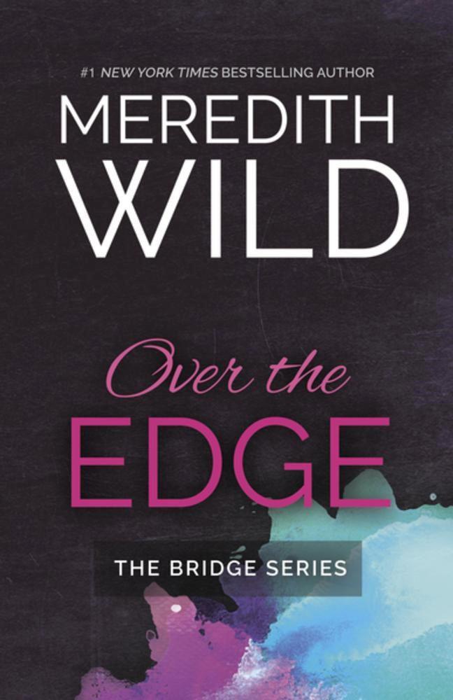 Over the Edgeby Meredith Wild