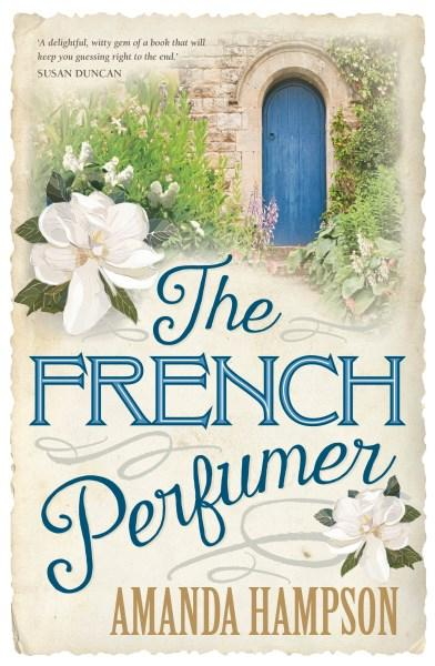 The French Perfumerby Amanda Hampson