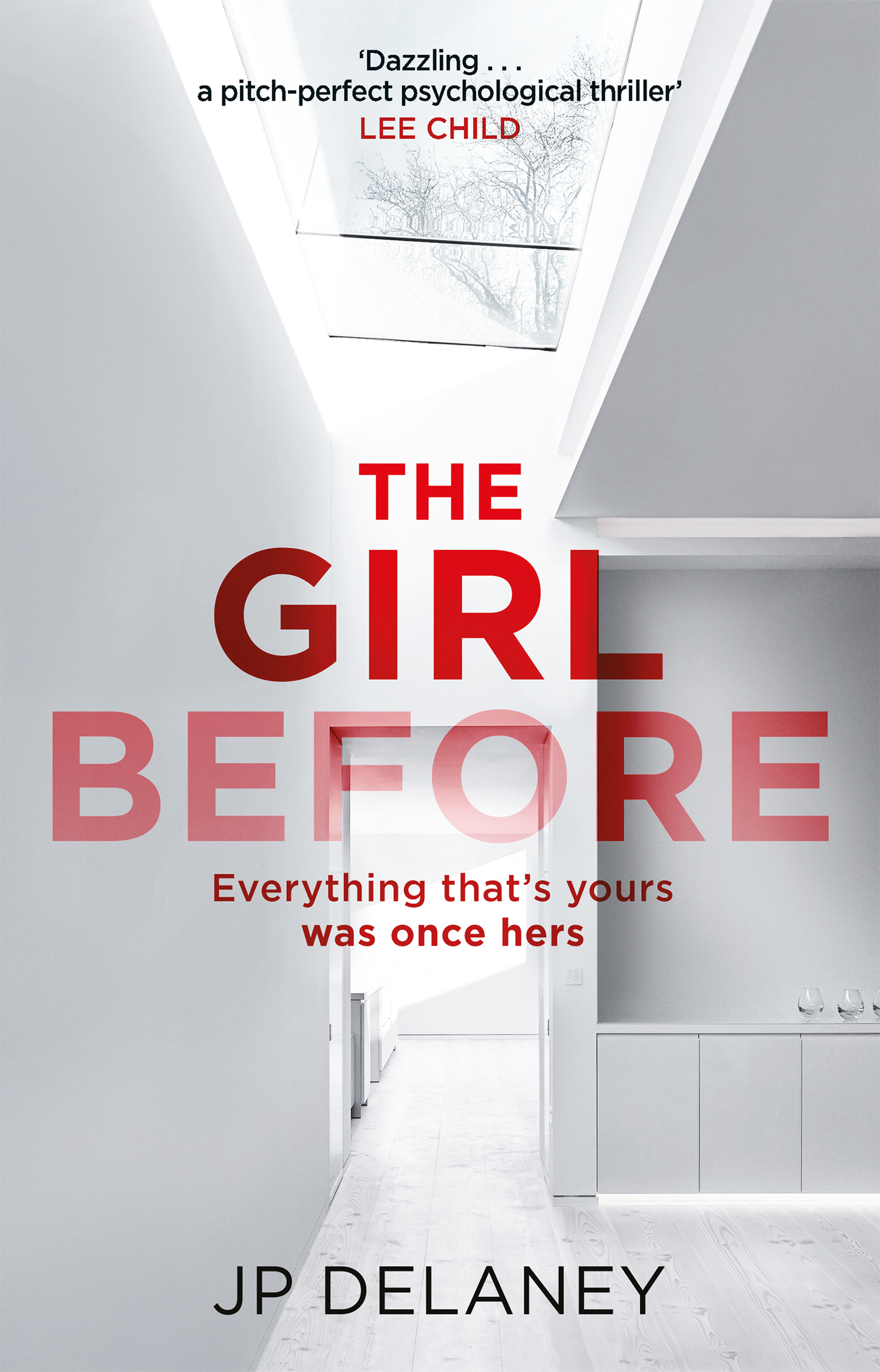 The Girl Beforeby J. P. Delaney