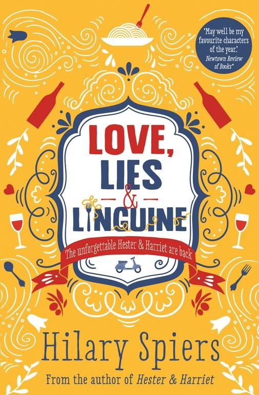Love, Lies and Linguineby Hilary Spiers