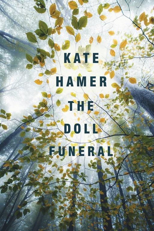 The Doll Funeralby Kate Hamer