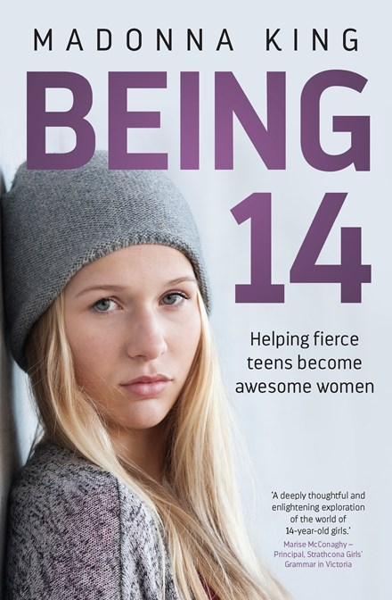 Being 14by Madonna King