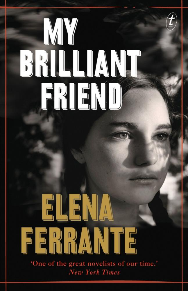 My Brilliant Friendby Elena Ferrante, Ann Goldstein (Translator)