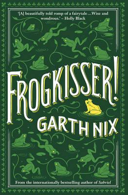 Frogkisser!by Garth Nix