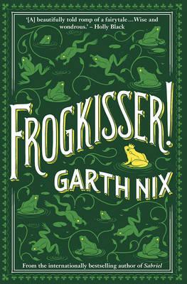 Frogkisser!by Garth Nix
