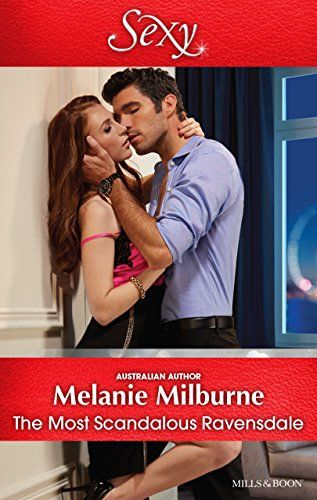 The Most Scandalous Ravensdaleby Melanie Milburne