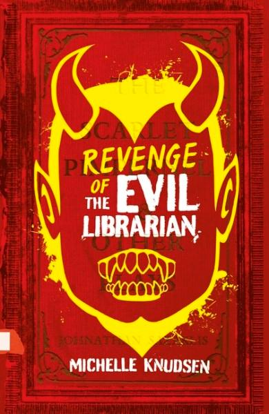 Revenge of the Evil Librarian by Michelle Knudsen