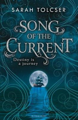 Song of the Current by Sarah Tolcer