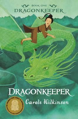 Dragonkeeper by Carole Wilkinson