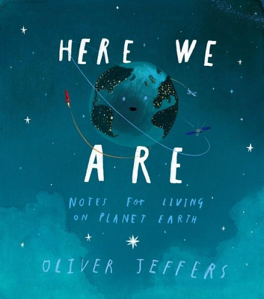 Here We Areby Oliver Jeffers