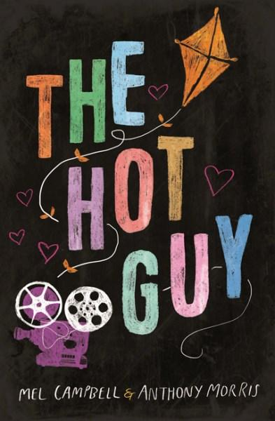 The Hot Guyby Mel Campbell, Anthony Morris