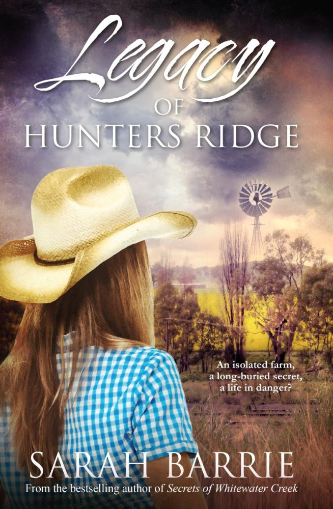 Legacy of Hunters Ridgeby  Sarah Barrie