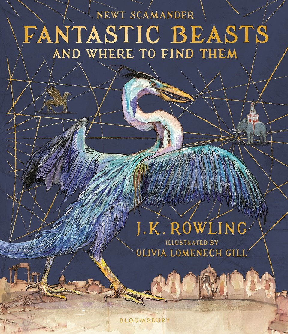 Fantastic Beasts and Where to Find Them by J.K. Rowling and Olivia Lomenech Gill