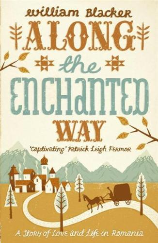 Along The Enchanted Way by William Blacker